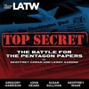 Top Secret - The Battle For The Pentagon Papers (The Complete Play)