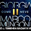 Giorgia, Mengoni - Come Neve (DJ Loco Feat. Terrenda Bachata Version)