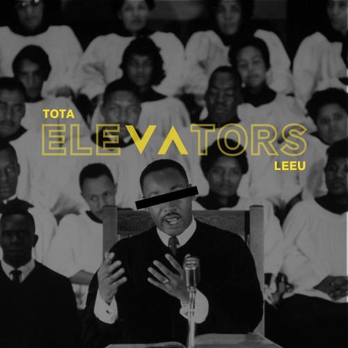 Tota - Elevators Feat Leeu