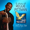 308: How to be a Working Pro Musician; Understanding the Business-Side of Music | Reggie Pittman