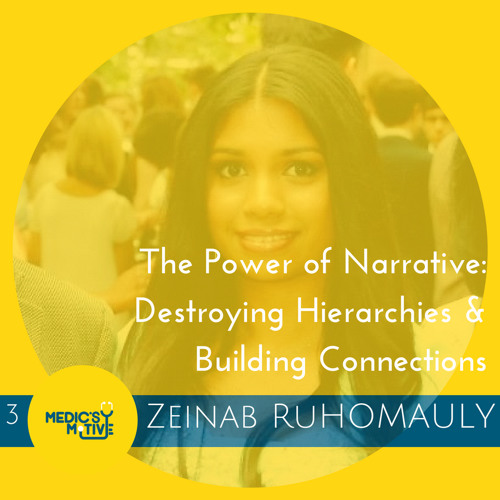The Power of Narrative: Destroying Hierarchies & Building Connections