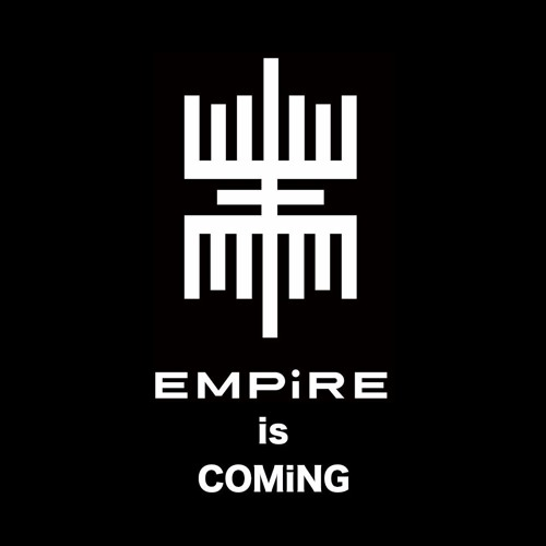 EMPiRE is COMiNG