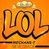 MECHANS-T - LOL