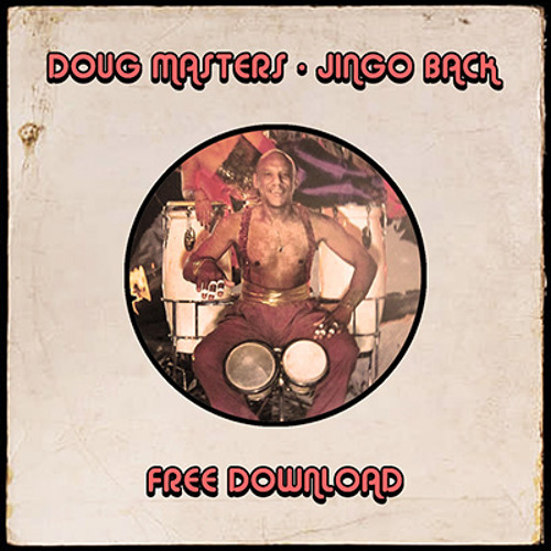 Doug Masters - 'Jingo Back' *Free Download*