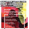 Salafism After the Arab Awakening - Fabio Merone, Stéphane Lacroix, Martijn de Koning and Sami Zemni