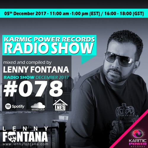 #78 Karmic Power Records Radio Show On HouseFM.NET mixed by Lenny Fontana 05. December 2017