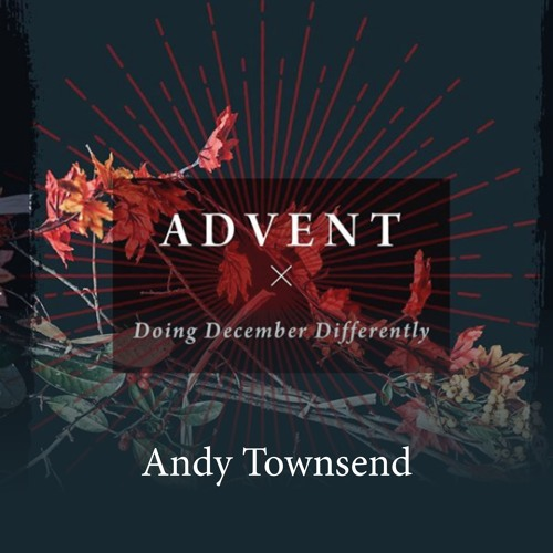 Doing December Differently - Advent Series