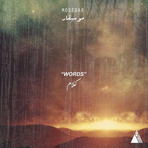 Moseqar - Words