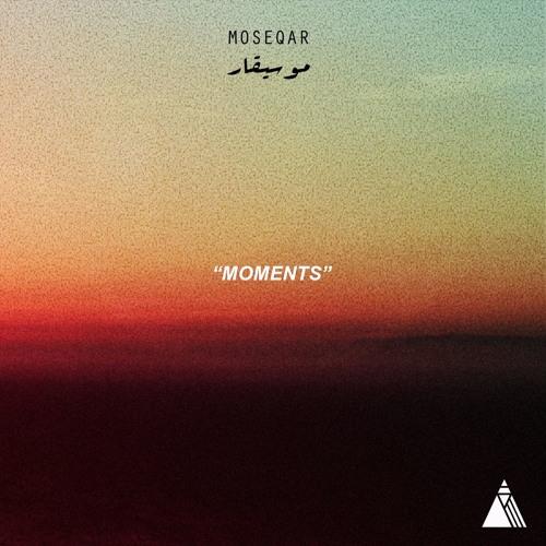 Moseqar-Moments(cinematic)
