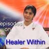 Healer Within Ep 2 ~Awakening with Brahma Kumaris - BK Shivani