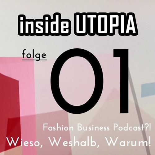 Podcast Inside Utopia Folge 1