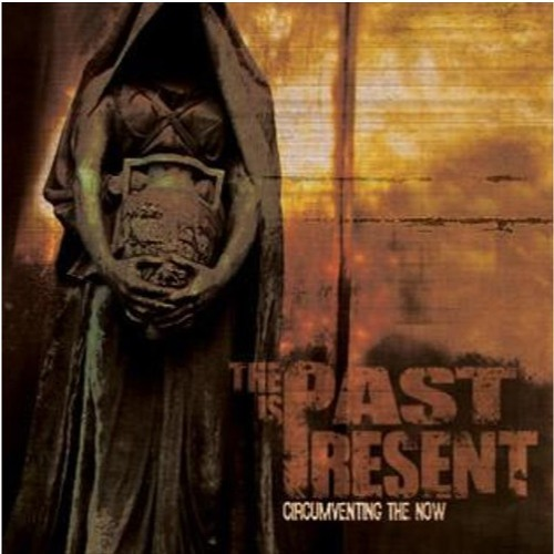 The Past is Present- Circumventing The Now