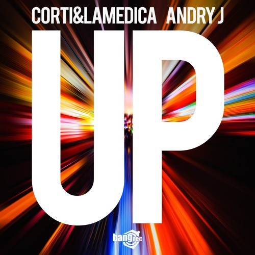Corti & LaMedica & Andry J - UP