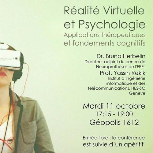 Conférence EPSYL du 11.10.17 sur la Réalité Virtuelle