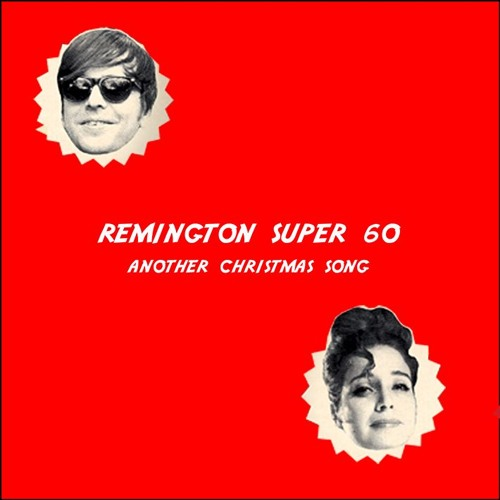 Remington super 60 - Another Christmas Song
