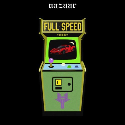 NAZAAR - Full Speed