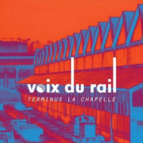 Voix du Rail : Teaser