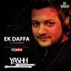 EK  Dafaa  - DJ YASHH REMIX