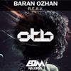 [OUT NOW] Baran Ozhan - R.E.A.V. [EDMOTB096]