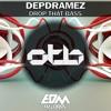 Depdramez - Drop That Bass [EDMOTB103]