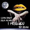 Clean Bandit & Julia Michaels - I Miss You (TRP Remix) - Free Download