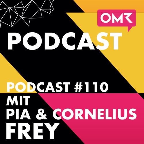 OMR #110 mit Pia und Cornelius Frey von Opinary (plus Scott Galloway Special)