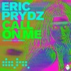 Eric Prydz - Call On Me (Crystalize Remix)