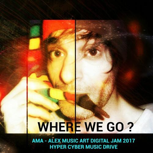 WHERE WE GO ? - AMA - Digital PoP Digital JAM - EP