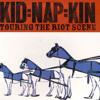 Kid Nap Kin - Invalid Teratoma