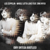 Led Zeppelin - Whole Lotta Love feat. Enki Nyxx (Bry Ortega Bootleg)FREE DOWNLOAD