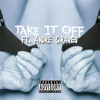 Take It Off (feat. Andre Graves)
