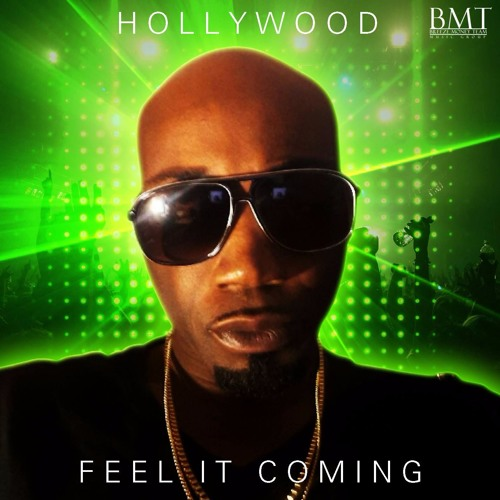 Feel It Coming by Hollywood