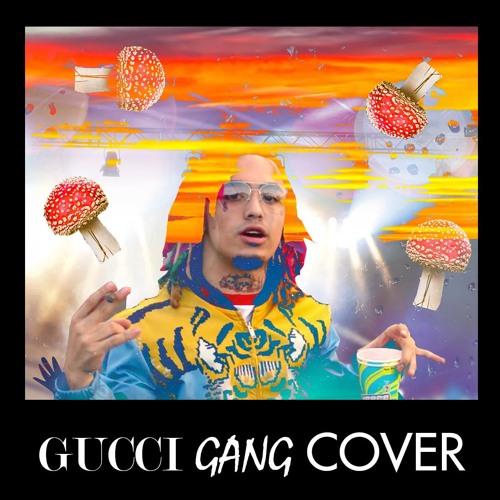 Gucci Gang (Lil Pump Cover)