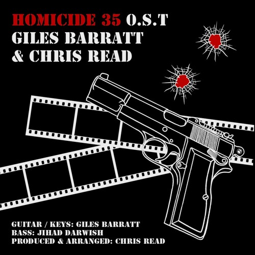 Giles Barratt & Chris Read - Theme from Homicide 35