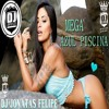 MEGA AZUL PISCINA DEZEMBRO (DJ JONATAS FELIPE)CVHT