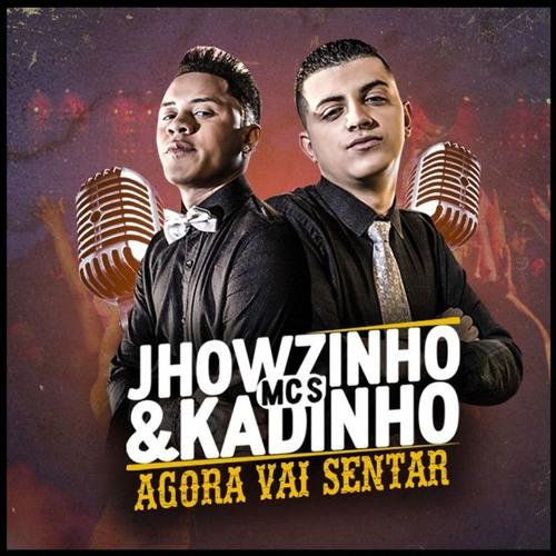 Baixar MCS JHOWZINHO & KADINHO - AGORA VAI SENTAR [ EDIT 2K DO ARROCHA ] BEAT EMI Ú & BOREL