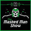The Masked Man Field Trip to 'Raw' (Ep. 91)