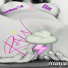 Rain feat. TimeIsMoney Tim
