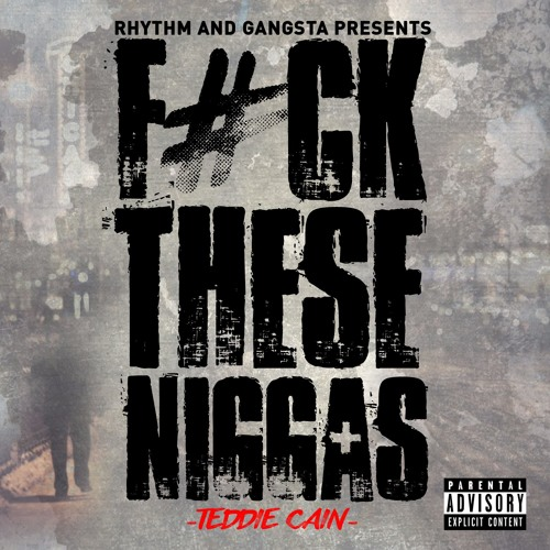 F#ck These Niggas