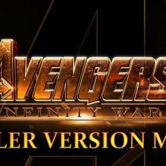 AVENGERS : INFINITY WAR Trailer Version Music V2