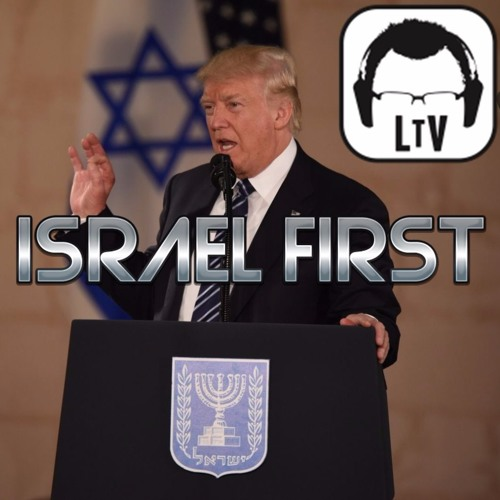 12.6.2017: Trump Makes Israel Great Again - Declares Jerusalem Capital