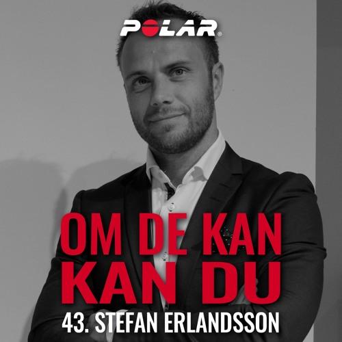 43. Stefan Erlandsson, Rodd