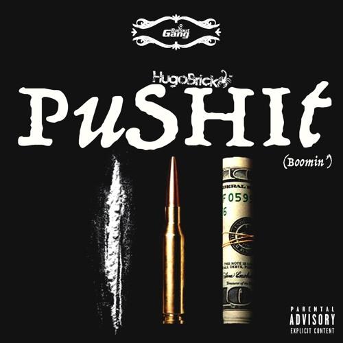 Push It (Boomin')
