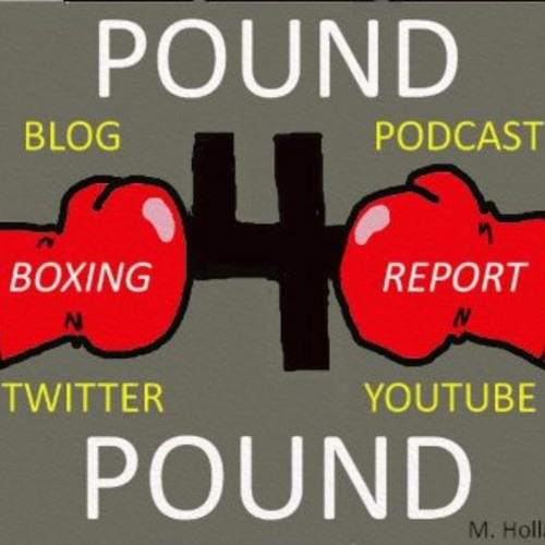 Pound 4 Pound Boxing Report #191 - Sadam Ali Upsets Miguel Cotto/#LomaRigo Preview