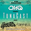 TunaCast S02E03: The Upbeats & Flowidus Promo Mix