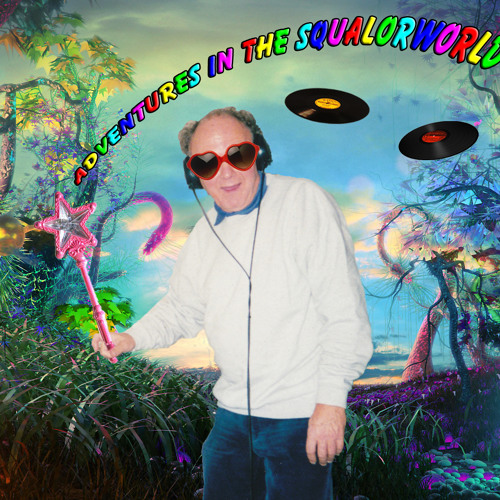 Randy Squalor - Adventures In The Squalorworld