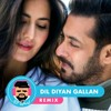 Dil Diyan Gallan Remix Tiger Zinda Hai Mp3