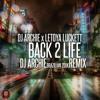 DJ Archie x LeToya Luckett - Back 2 Life [ Brazilian Zouk Remix]