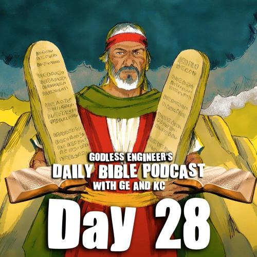 Moses Gets The 10 Commandments From God on Mt. Sinai || GE's Daily Bible Podcast, Day 28