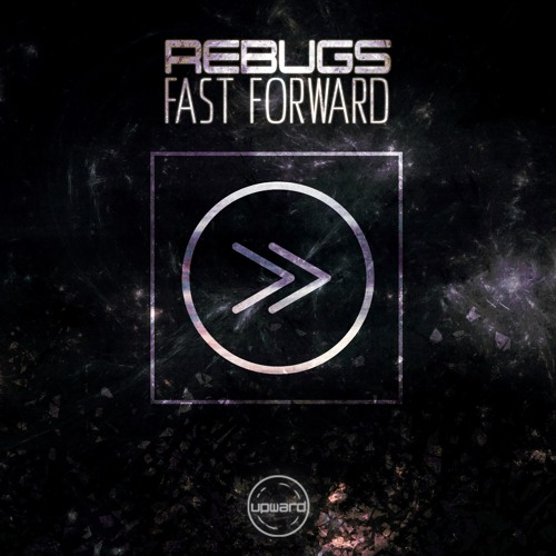 Rebugs - Fast Forward (Free Download)